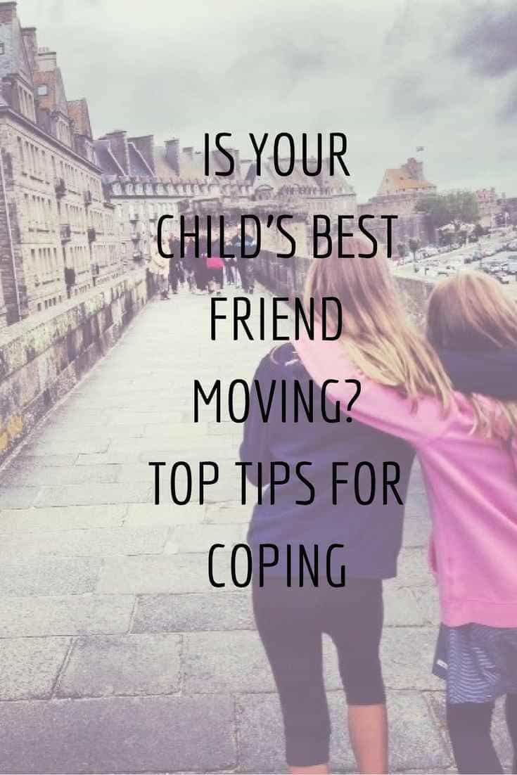 Is Your Childs Best Friend Moving Away 12 Tips For Coping A