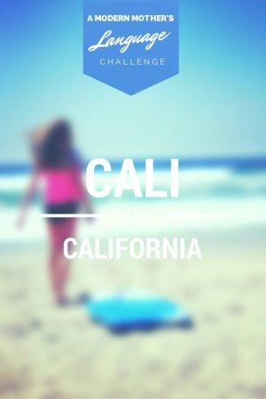 CALI vs CALIFORNIA